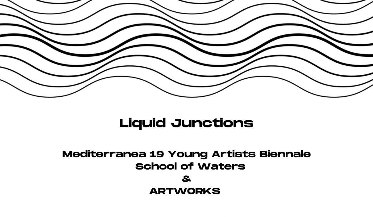 liquid Junctions_artworks_mediterranea19